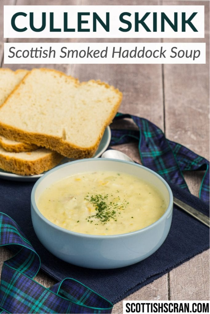 Cullen Skink Recipe - Traditional Scottish Smoked Fish Soup - Cullen Skink in a bowl with spoon and crusty bread