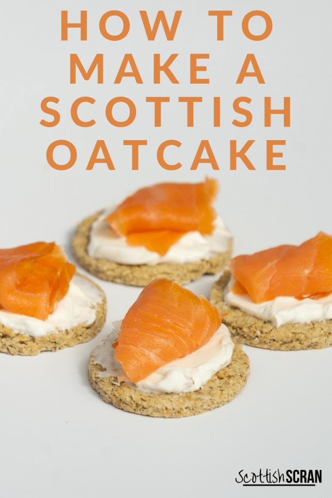Scottish Oatcakes with smoked salmon