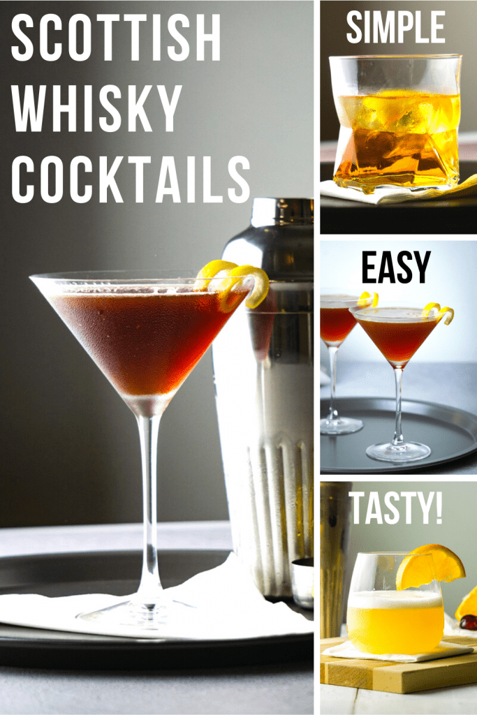 Simple Scottish Whisky Cocktails
