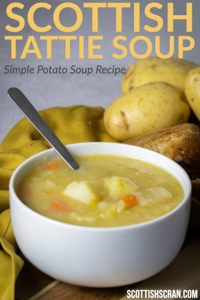 Scottish Tattie Soup - Simple Potato Soup Recipe Pin