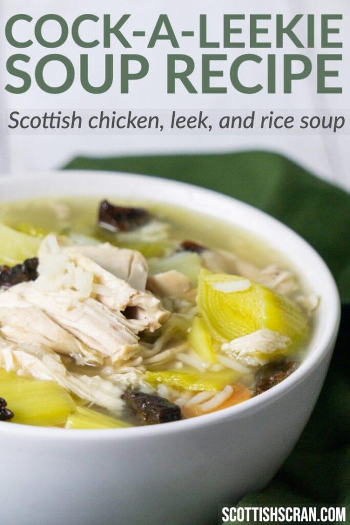 Cock-a-Leekie Soup Recipe - Scottich chicken, leek, and rice soup.